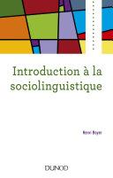Introduction à la sociolinguistique - 2e éd.
