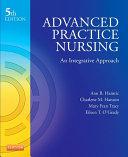 Advanced Practice Nursing - E-Book
