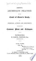 Chitty s Archbold s Practice of the Court of Queen s Bench Book