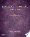 """Teaching in Nursing E-Book: A Guide for Faculty"" by Diane M. Billings, Judith A. Halstead"