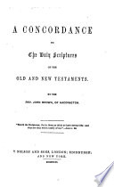 A Concordance To The Holy Scriptures By The Rev John Brown