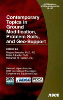 Contemporary Topics in Ground Modification  Problem Soils  and Geo support
