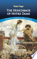 """""""The Hunchback of Notre Dame"""" by Victor Hugo, A. L. Alger"""