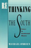 Rethinking the South: Essays in Intellectual History