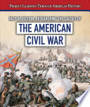 Fact Or Fiction Researching The Causes Of The American Civil War