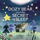 Dozy Bear and the Secret of Sleep