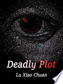 Deadly Plot
