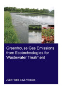 Greenhouse Gas Emissions from Ecotechnologies for Wastewater Treatment