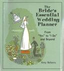 The Bride's Essential Wedding Planner