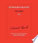 Edward Bond  Letters 3