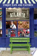 Unique Eats and Eateries of Atlanta