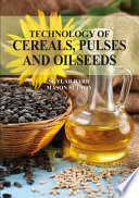 Technology of cereals  pulses and oilseeds