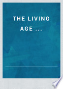 The Living Age     Book PDF