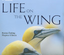Life on the Wing
