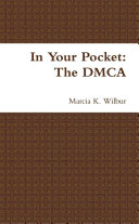 In Your Pocket: The DMCA