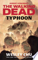 Robert Kirkman s The Walking Dead  Typhoon