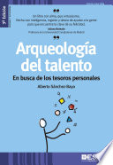 Arqueología del talento 3ª Edición  : En busca de los tesoros personales