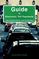Guide to Electronic Toll Payments