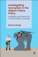 Investigating Corruption in the Afghan Police Force [Pdf/ePub] eBook