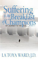 Suffering Is the Breakfast of Champions