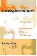 Producing American Races