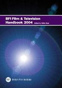 BFI Film and Television Handbook 2004 Book