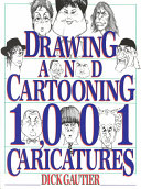 Drawing and Cartooning 1,001 Caricatures