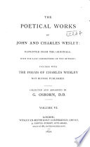 The Poetical Works Of John And Charles Wesley Hymns For A Protestant Hymns For New Year S Day Mdccl Hymns Occasioned By The Earthquake March 8 1750 An Epistle To The Reverend Mr John Wesley