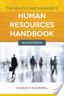 The Health Care Manager s Human Resources Handbook