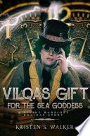 Vilqa s Gift for the Sea Goddess Book PDF