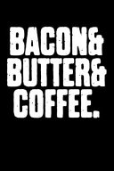 Bacon and Butter and Coffee Book