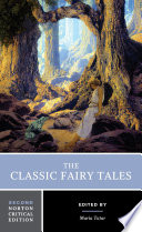 """""""The Classic Fairy Tales (Second Edition) (Norton Critical Editions)"""" by Maria Tatar"""