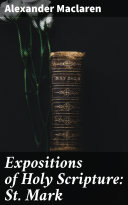 Pdf Expositions of Holy Scripture: St. Mark