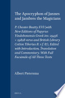 The Apocryphon of Jannes and Jambres the Magicians
