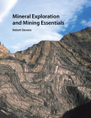 Mineral Exploration and Mining Essentials Book