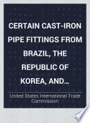 Certain Cast-iron Pipe Fittings from Brazil, the Republic of Korea, and Taiwan