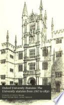 Oxford University Statutes  The University statutes from 1767 to 1850