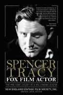 Spencer Tracy Fox Film Actor