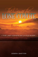 The Cry of the Lone Coyote