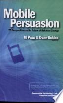 Mobile Persuasion
