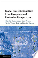 Global Constitutionalism From European And East Asian Perspectives