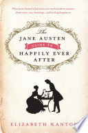 The Jane Austen Guide to Happily Ever After