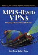 MPLS based VPNs