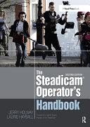 The Steadicam® Operator's Handbook Pdf/ePub eBook