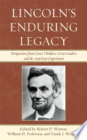 Lincoln s Enduring Legacy