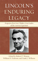Lincoln's Enduring Legacy