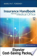Insurance Handbook for the Medical Office - Text, Workbook, 2013 ICD-9-CM for Hospitals, Volumes 1, 2 and 3 Standard Edition, 2013 HCPCS Level II and 2013 CPT Standard Edition Package
