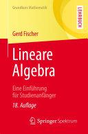 Lineare Algebra: Eine Einführung für Studienanfänger