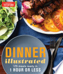 link to Dinner illustrated : 175 meals ready in 1 hour or less in the TCC library catalog