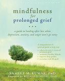 Mindfulness for Prolonged Grief [Pdf/ePub] eBook